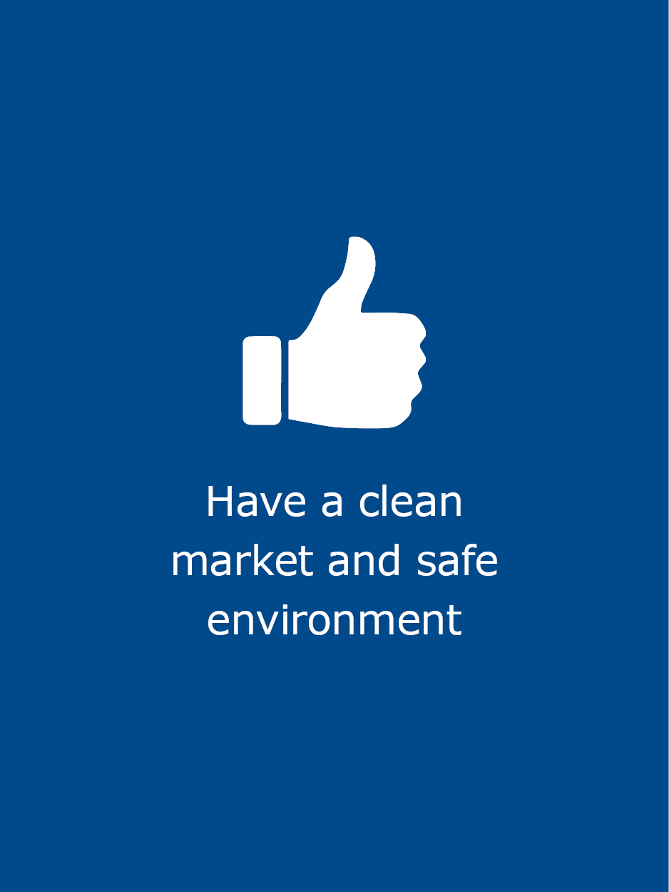 Have a clean and safe enviroment